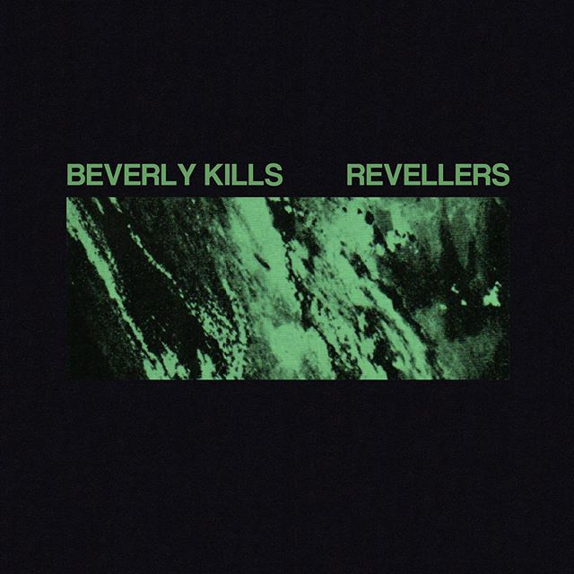 @beverlykillsforever // 'REVELLERS' -Out Friday March 15th!  We can't wait for you to hear Beverly Kills new single 'Revellers'. Pre-save the track now to be the first to hear it when it drops🙌🏼 Link in bio xx