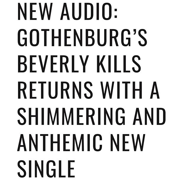 Huge shout out to the amazing people writing very nice things about @beverlykillsforever brand new single 'Revellers'. Go check out @william_ruben_helms / @twostorymelody / @nordicmusicreview for full articles!