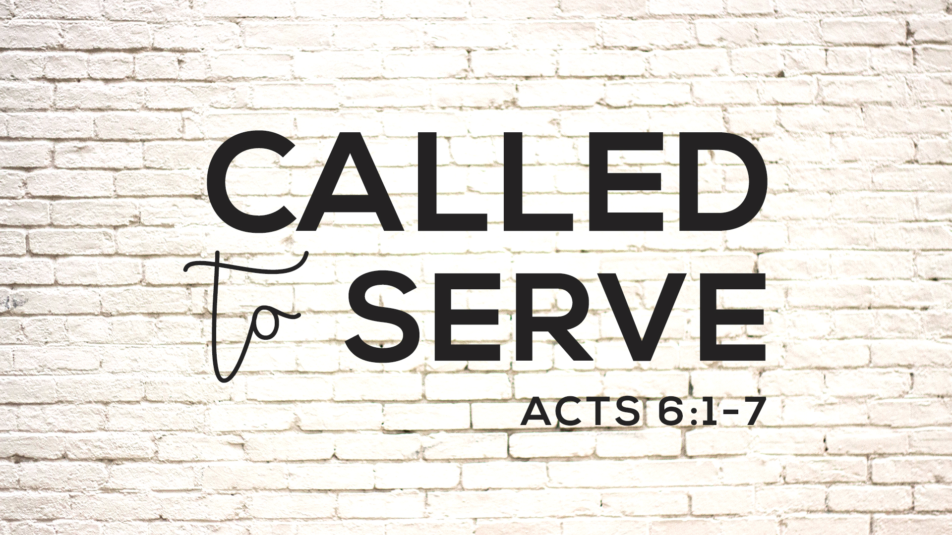 Acts 6.1-7 Called to Serve DeaconInstallation.jpg
