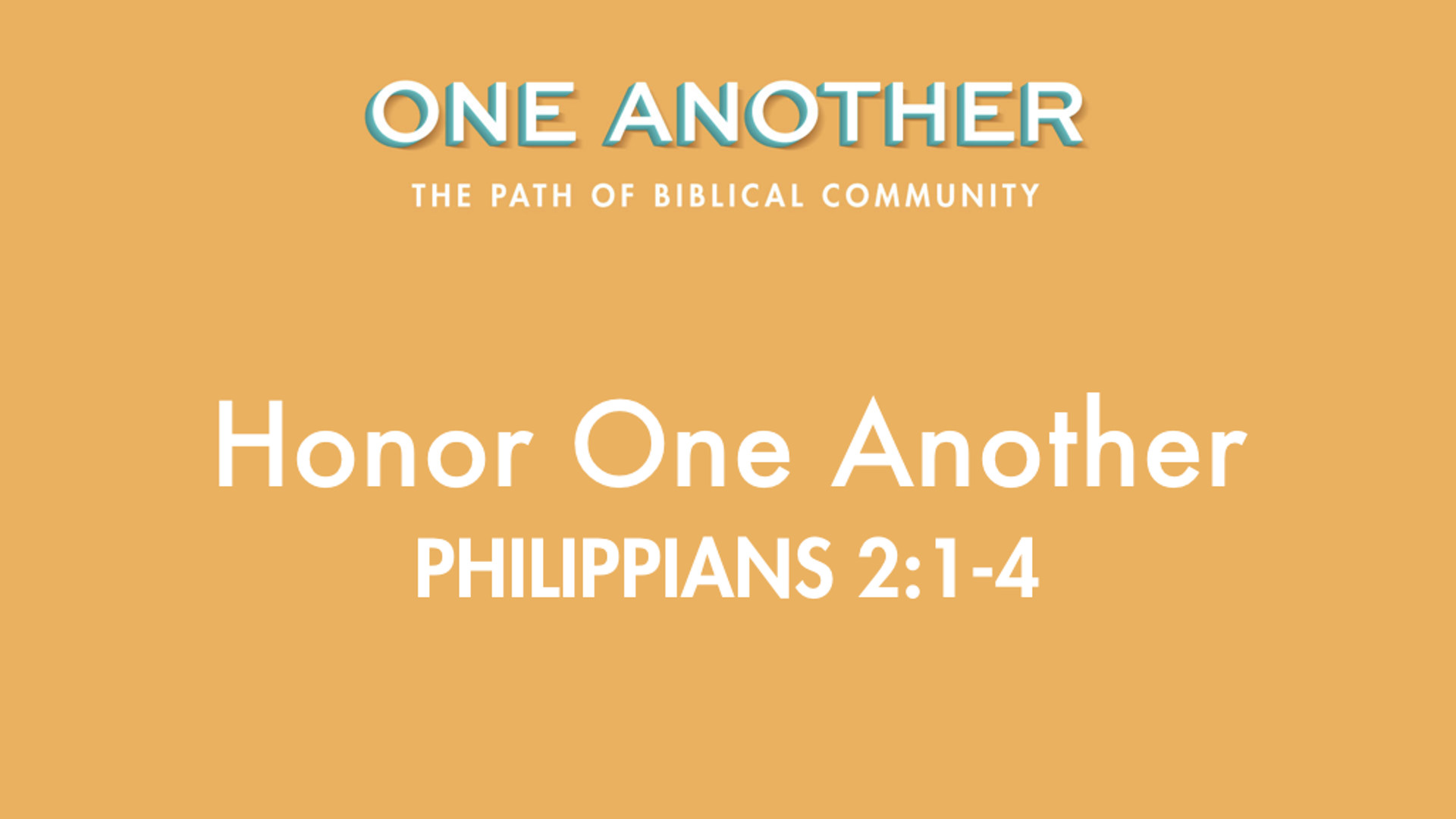 9Honor One Another - Philippians 2.1-4.jpg