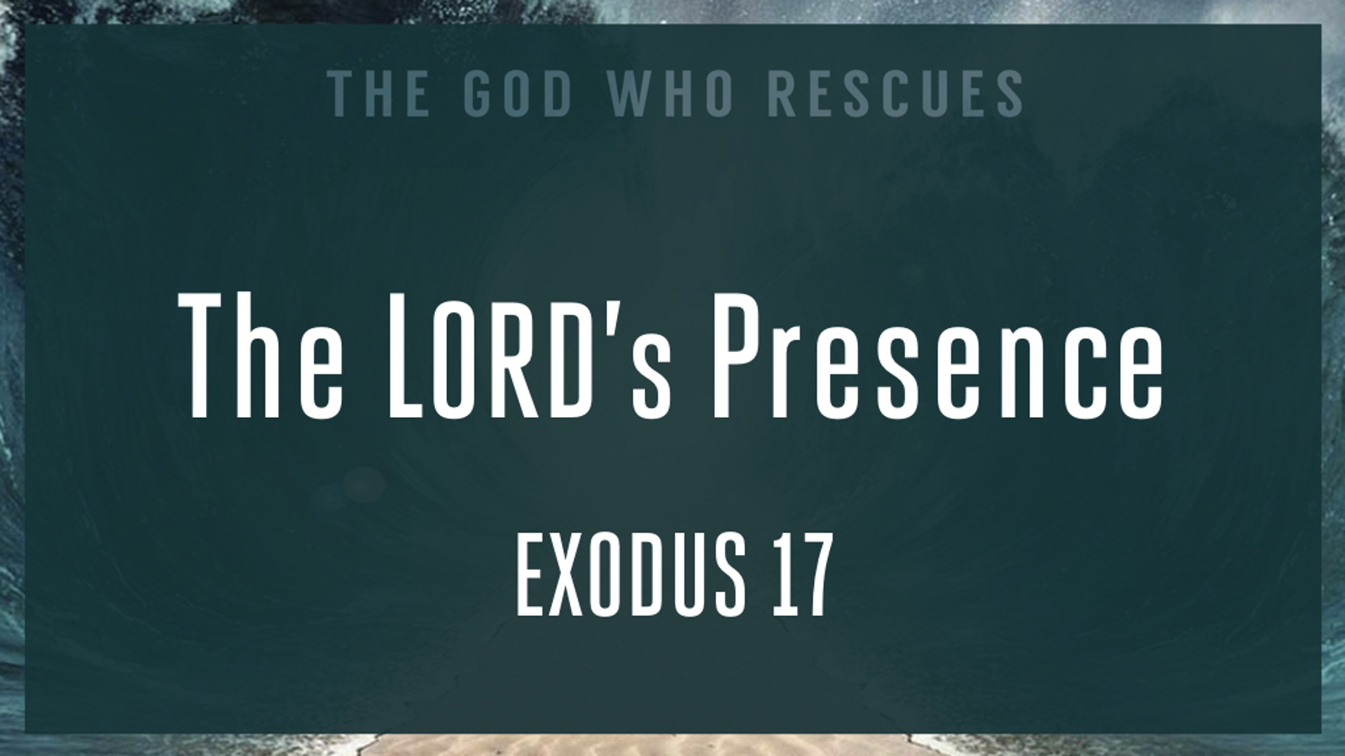 Exodus 17 The Lords Presence.jpg