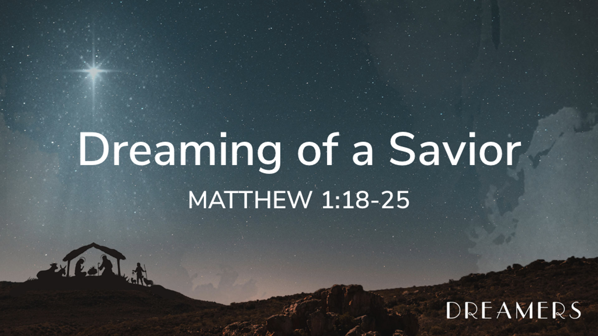 Matt 1.18-25 - Dreaming of a Savior.jpg