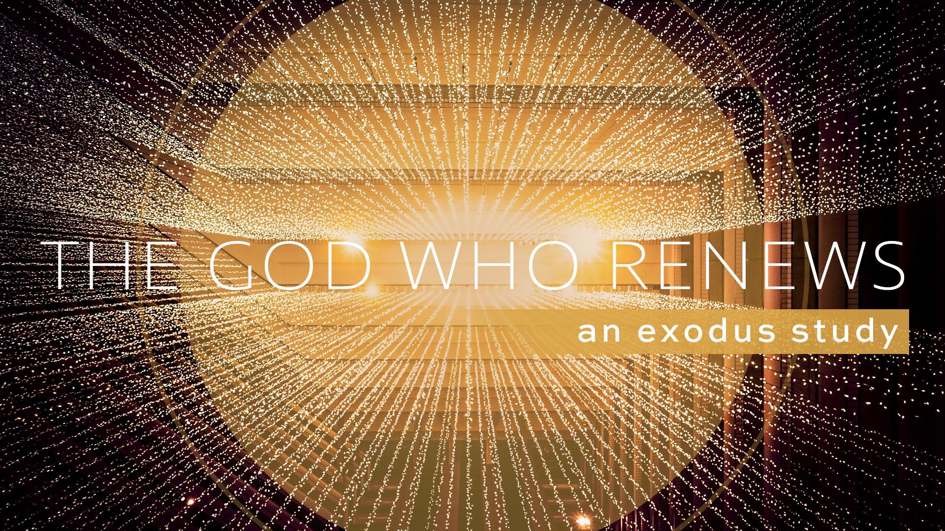 Exodus-GodWhoRenews-title.jpg