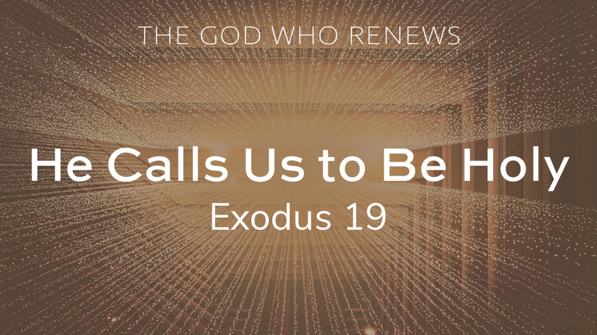 Exodus 19 - He Calls Us to Be Holy.jpg