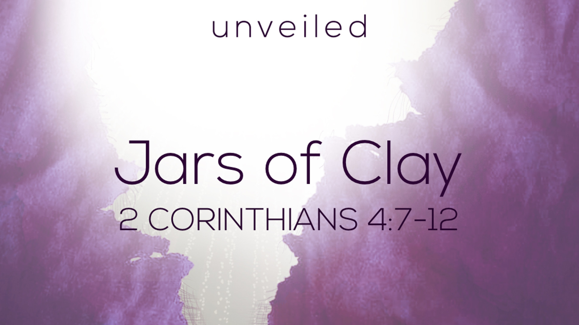 2 Cor 4.7-12 - Jars of Clay.jpg