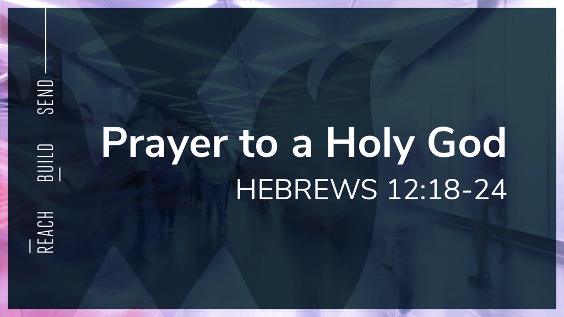 5Prayer - Hebrews 12.18-24.jpg
