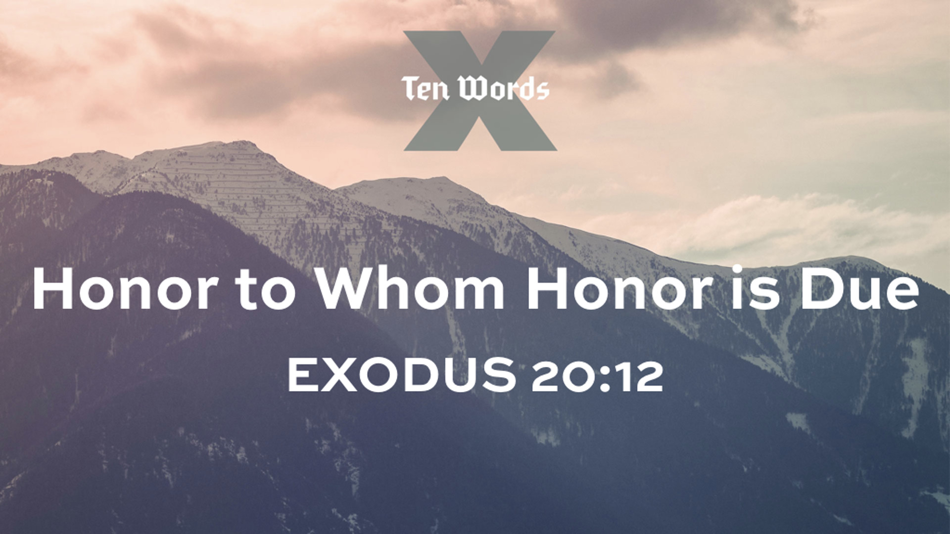 8 Honor to Whom Honor is Due - Ex 20.12.jpg