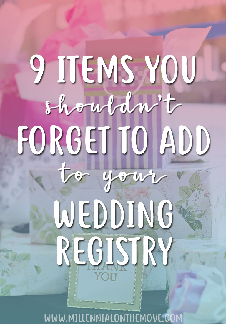 9 Items You Shouldn't Forget to Add to Your Wedding Registry