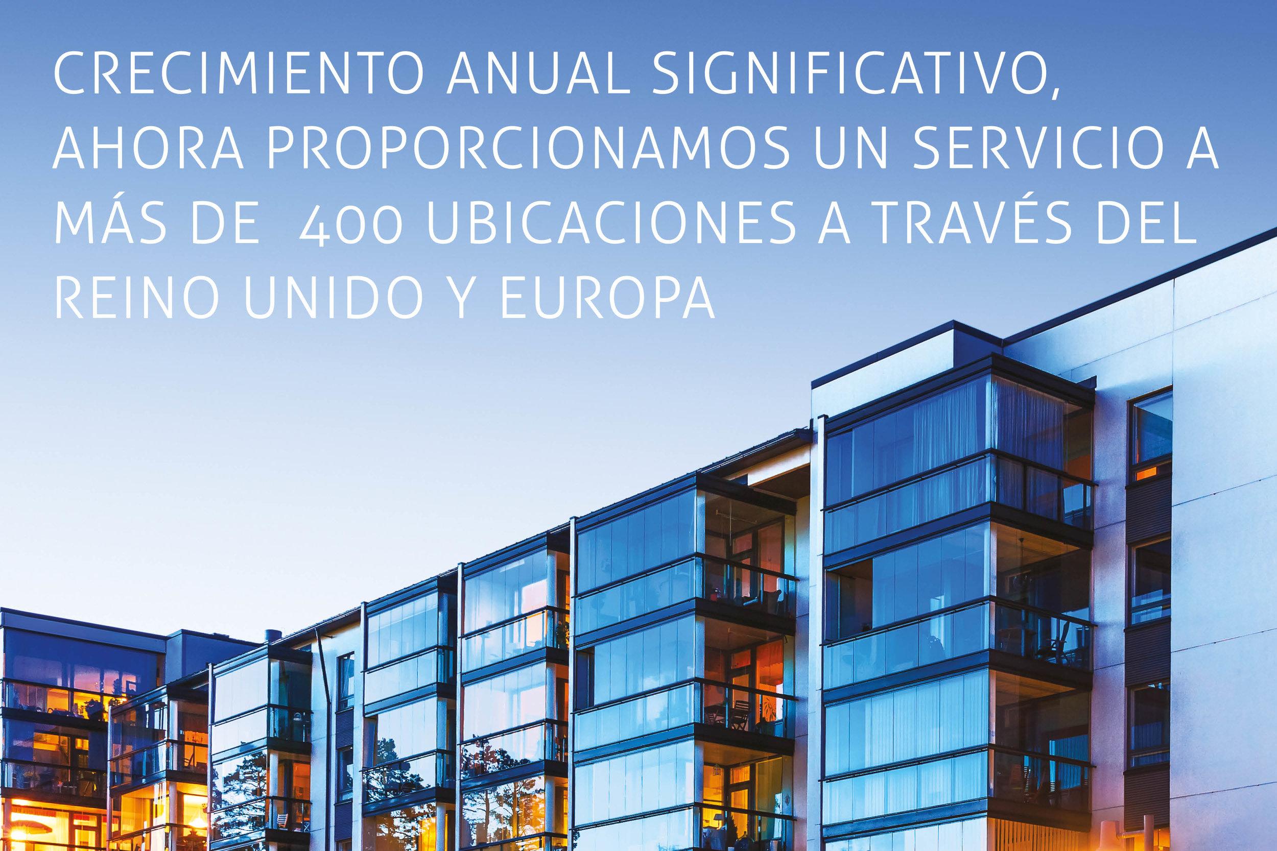Crecimiento anual significativo, ahora proporcionamos un servicio a más de  400 ubicaciones a través del Reino Unido y Europa