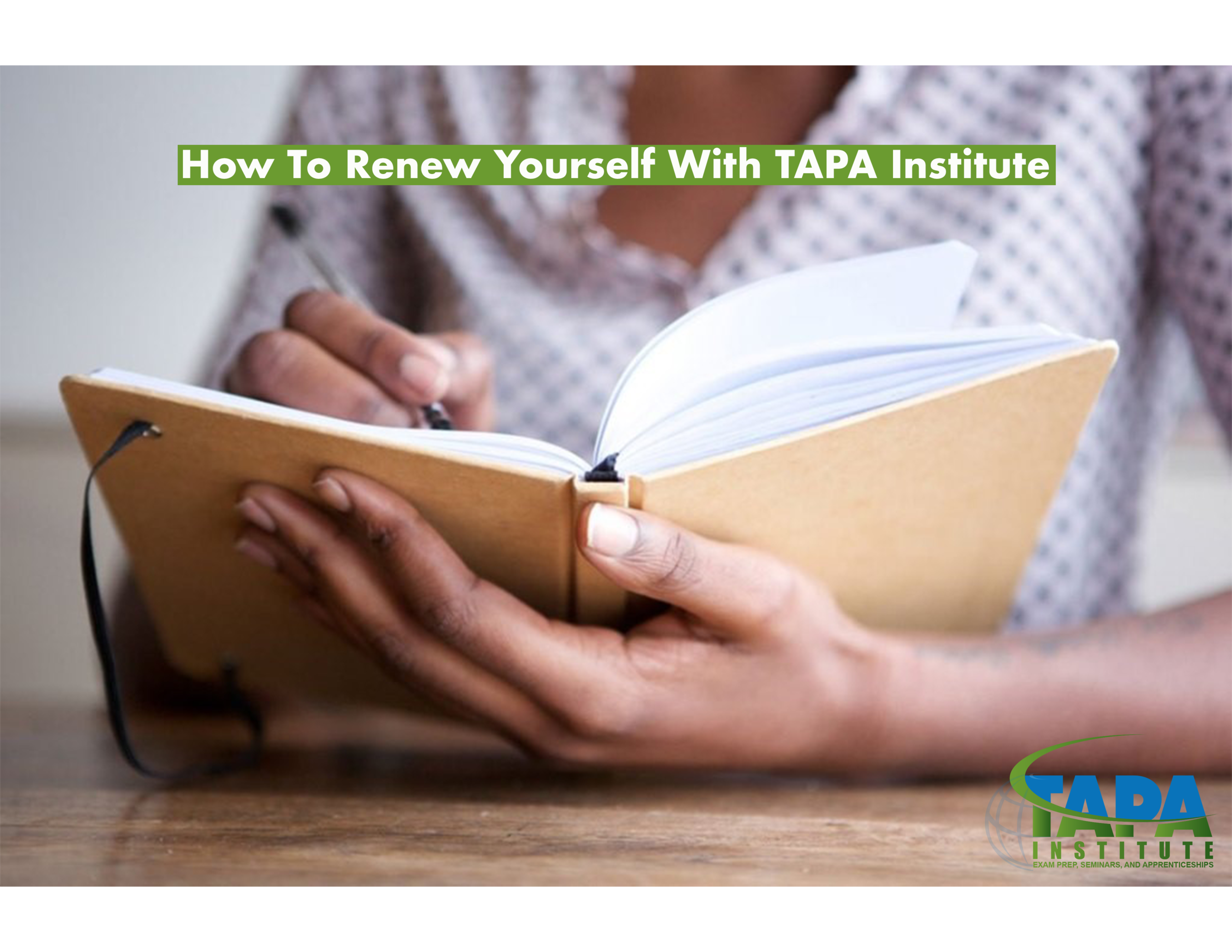 How To Renew Yourself With TAPA Institute.png