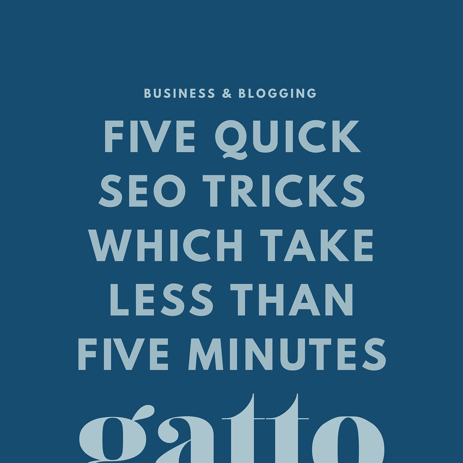 Quick SEO Tricks | Blogging Optimisation | Creative Business | Branding & Design Studio