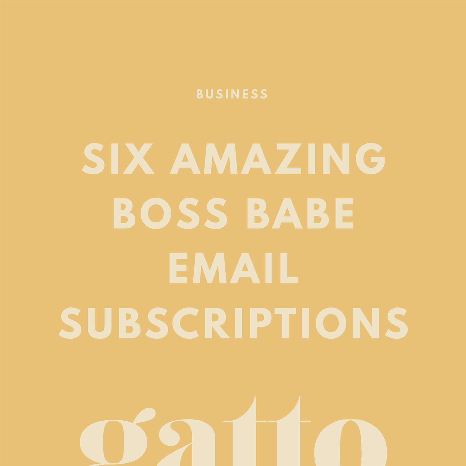 Girl Boss Email Subscriptions | Email Marketing | Business Newsletter Tips | Creative Biz