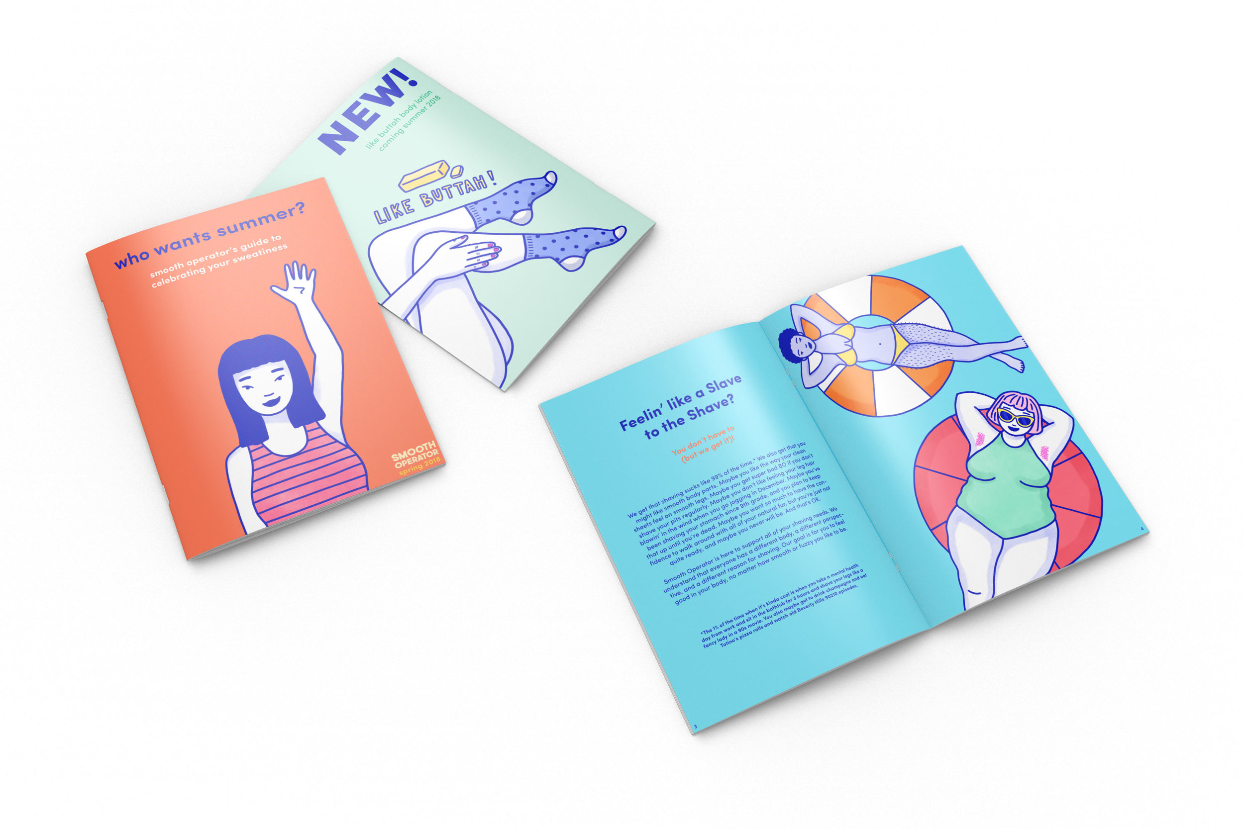 Booklet that accompanies every delivery. The Smooth Operator booklet includes tips, information on new products, and user-submitted advice and stories.