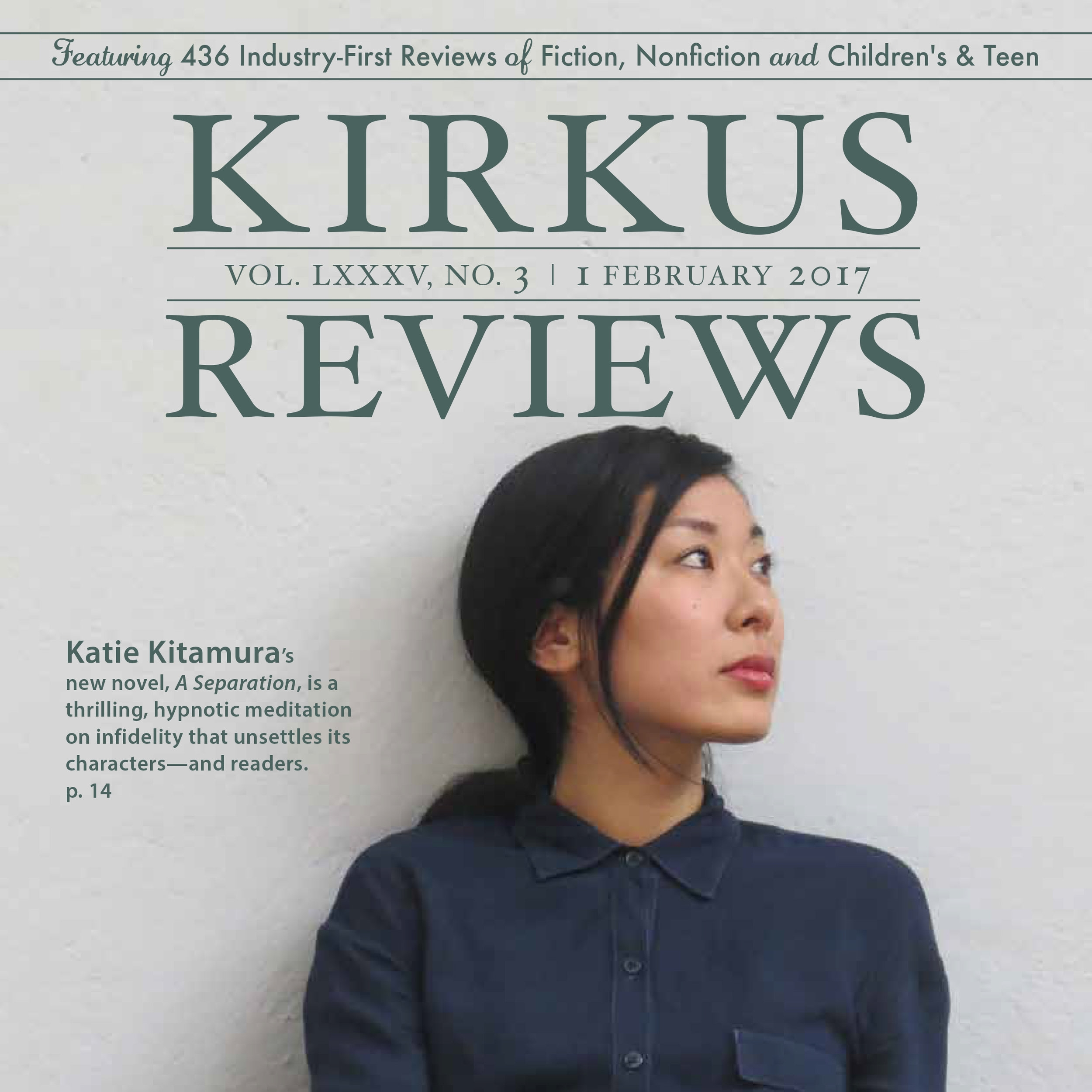 Featured twice in the Kirkus Reviews Magazine (Vol. LXXXIII, No. 13 and Vol. LXXXV, No. 3)