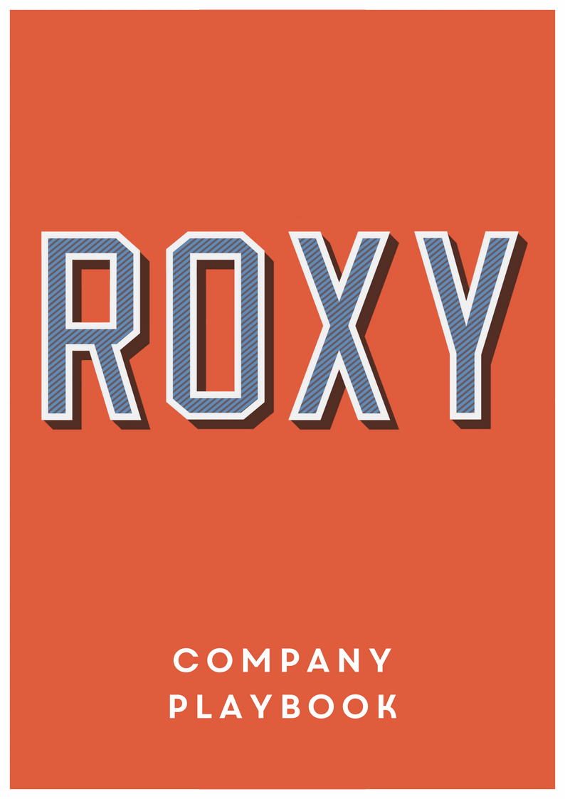 Here's your Roxy Leisure Company Playbook - This document is used throughout your time with us and will constantly be REFERRED to throughout your induction process and training... take some time to FAMILIARISE YOURSELF with it.