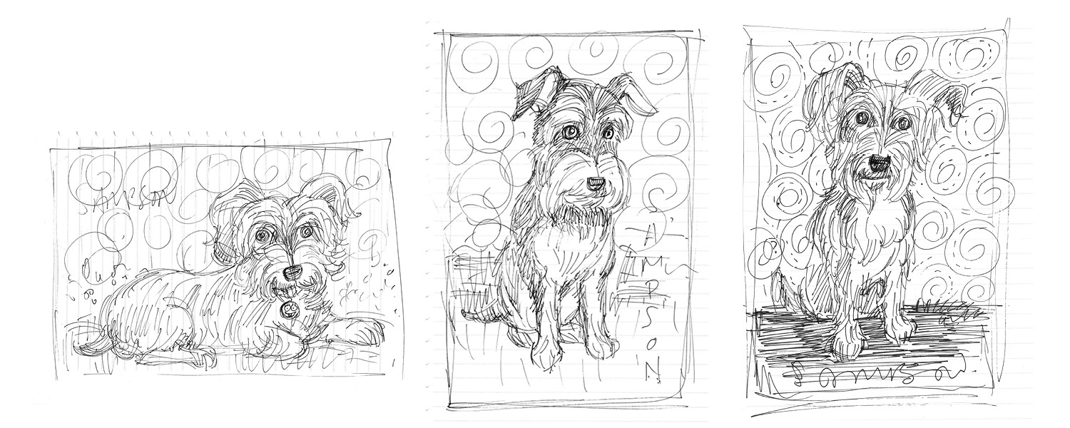 Here are the 3 sketches I did. Clients chose the one in the middle with his summer haircut. Plus we added a Seahawks collar tag.