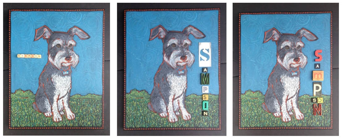 And here is the final painting with options for Sampson's name. Ta Da!!
