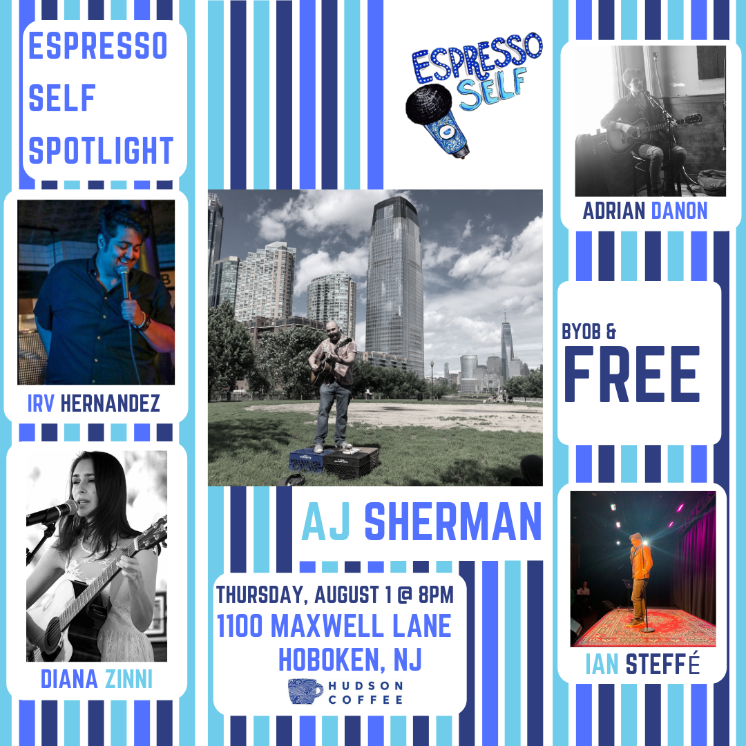 Join us won't you? On Thursday, August 1st for a summer evening of Coffee, Music and Comedy!  Hudson Coffee presents: Espresso Self Spotlight AJ Sherman - @ajdont   Featuring the Comedy Of: Irv Hernandez - @irv03 Ian Steffé - @phony_shalhoub  Featuring the Music Of: Adrian Danon - @adrian.danon Diana Zinni - @dianazinni  Thursday, August 1 @ 8PM Hudson Coffee 1100 Maxwell Lane Hoboken NJ BYOB @hudson.coffee  https://www.hudcof.com/  (this is not an open mic)