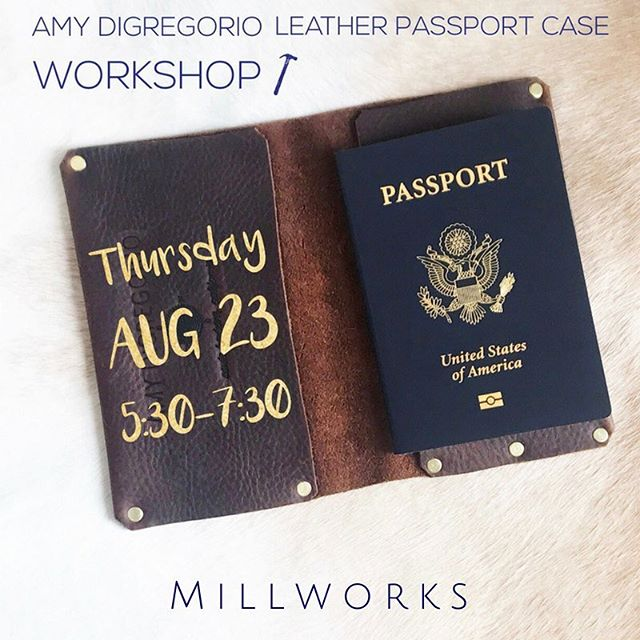 || THIS THURSDAY || Back by popular demand @amydigregorio will be teaching a workshop in creating your own personalized Leather Passport Holder! For all of those who couldn't attend her last workshop, this will be one you won't want to miss! Registration link in our bio! . . . . . . . . #sbmillworks #amydigregorio #millworksworkshop #santabarbara #santabarbaraworkshop #leatherpassportholder