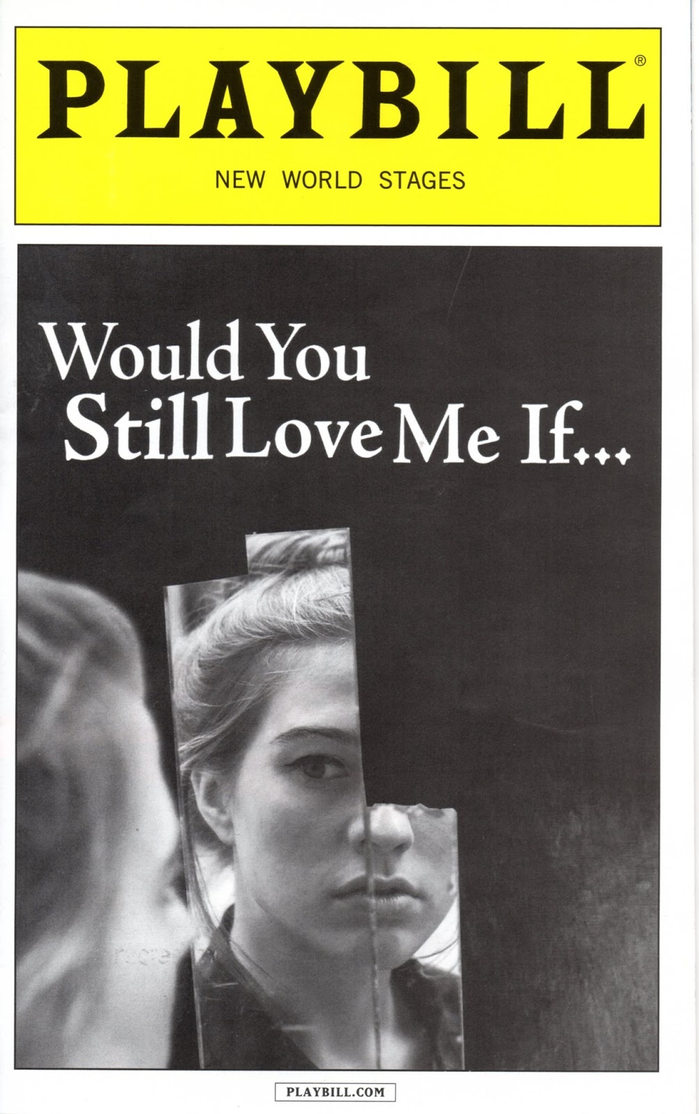 Would You Still Love Me If..., 2015