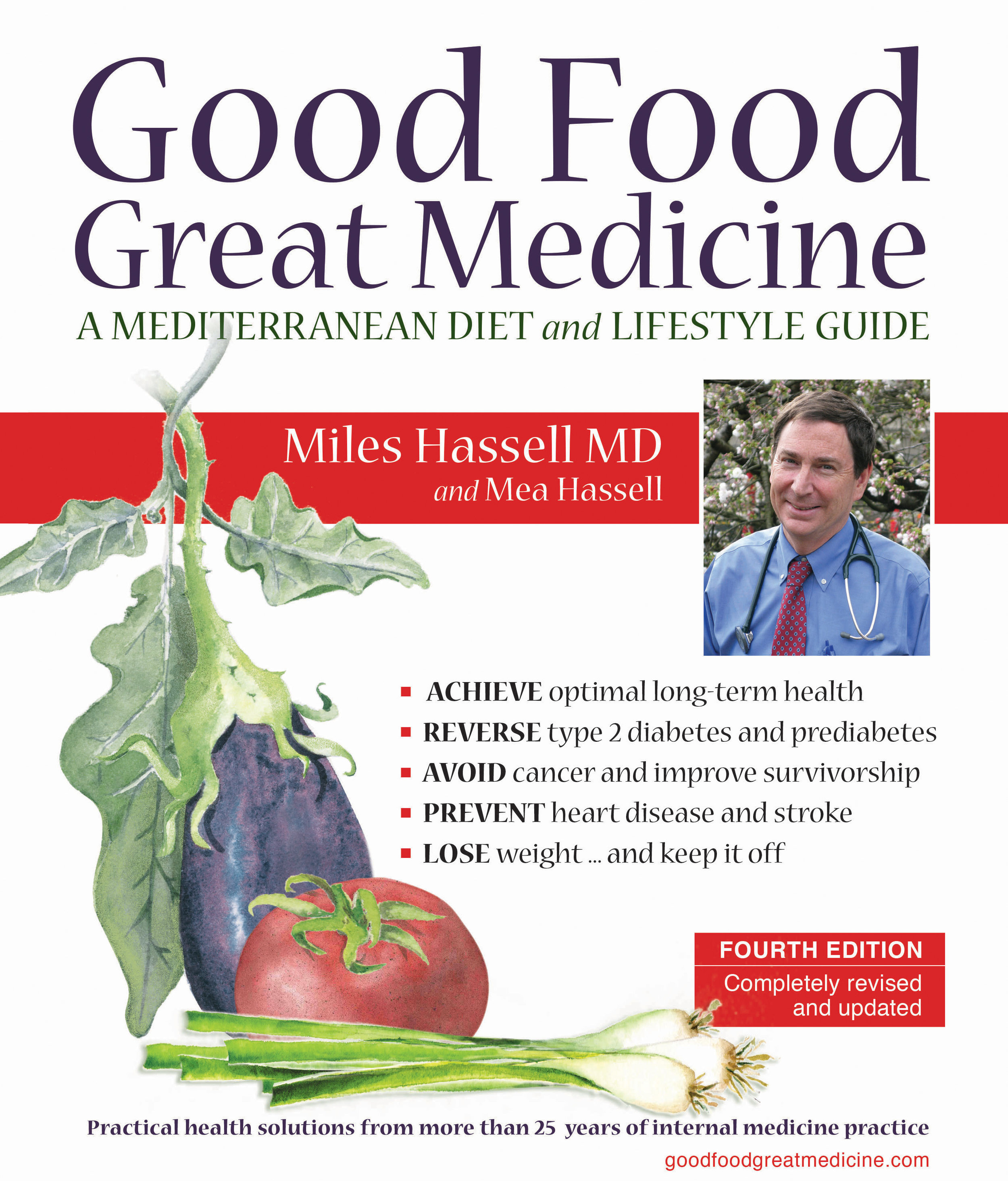 Order Your Copy Today! - The revised, and updated, 4th edition of Good Food, Great Medicine is available to order.