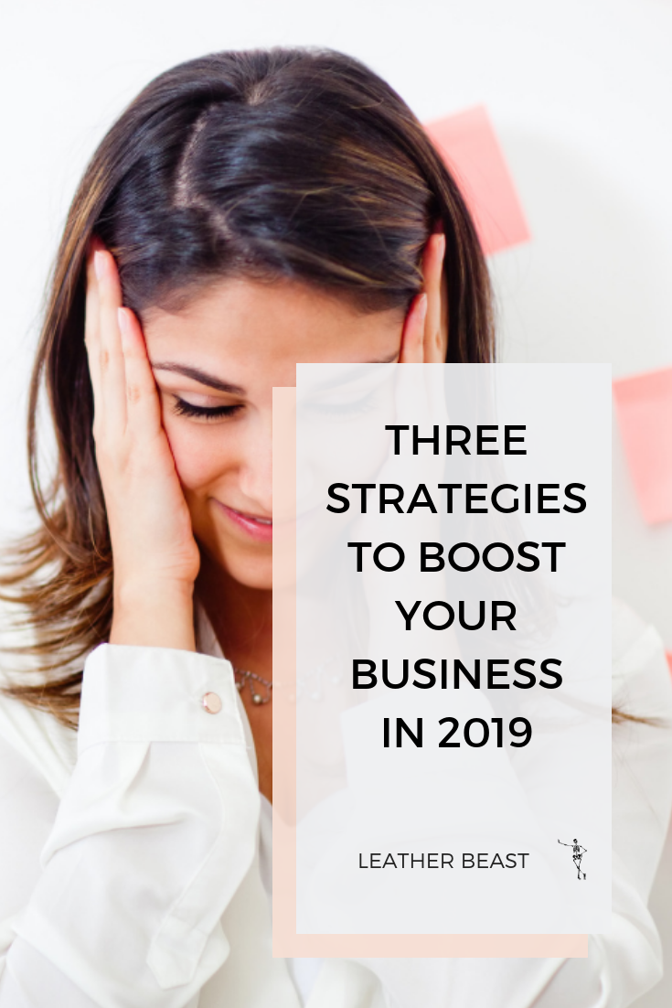 3 Strategies to Boost your Business in 2019 (1).png