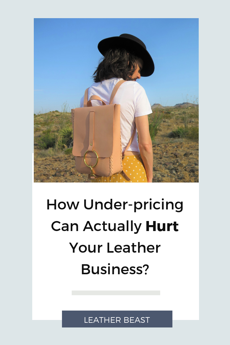 How Under-pricing Can Actually Hurt Your leather Business_.png