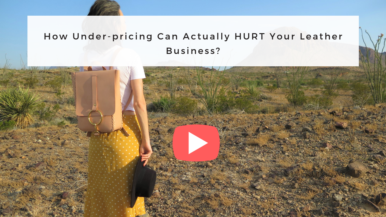 How Under-pricing Can Actually HURT Your Leather Business_ (1).png
