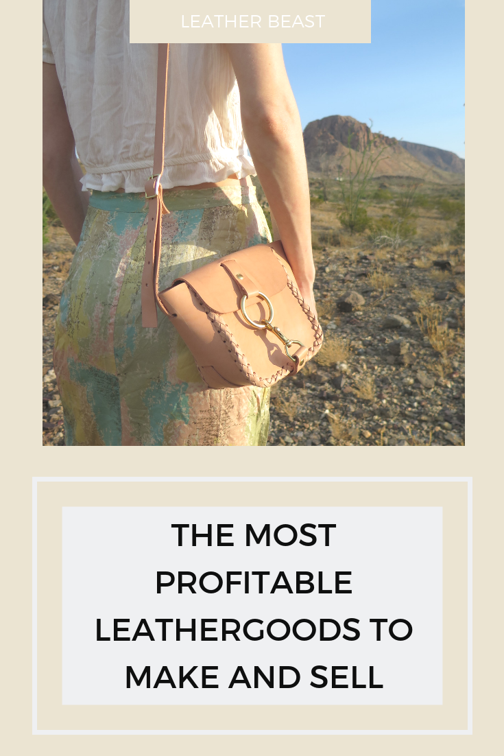 THE MOST PROFITABLE LEATHERGOODS TO MAKE AND SELL.png