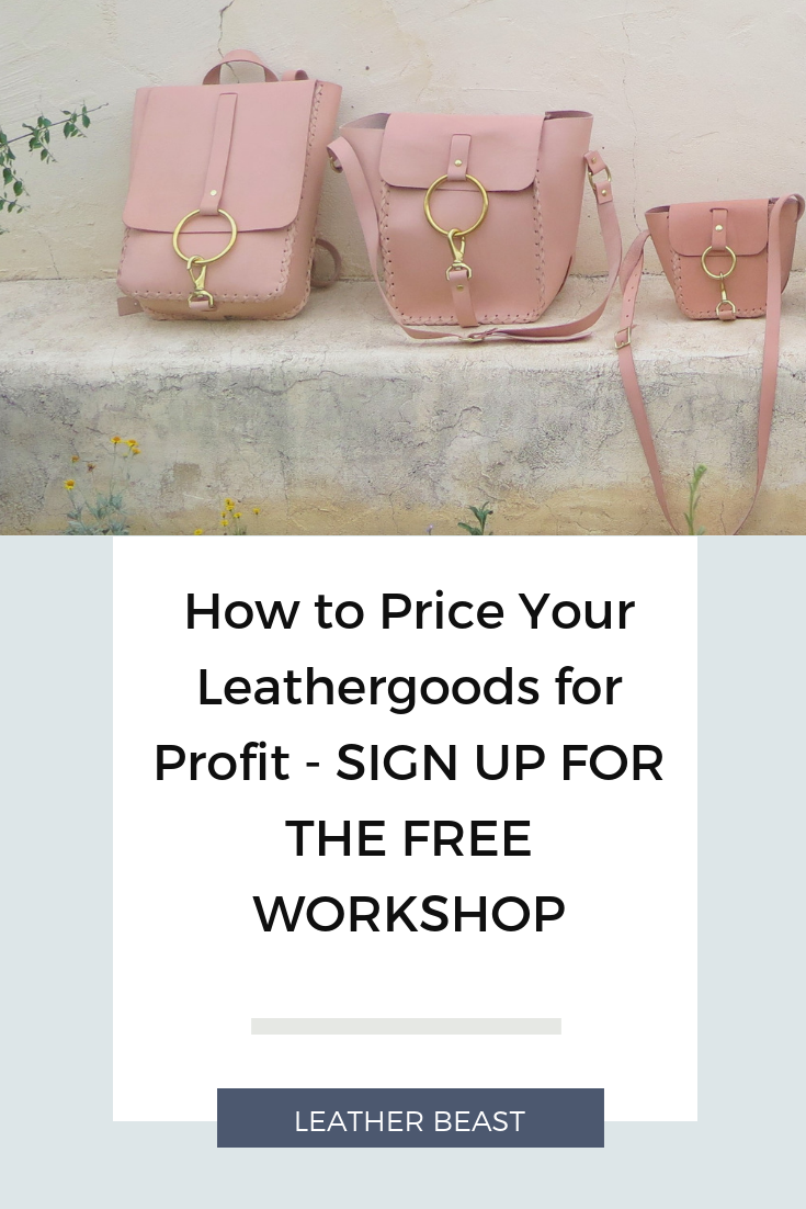 How to Price Your Leathergoods for Profit - SIGN UP FOR THE FREE WORKSHOP (1).png