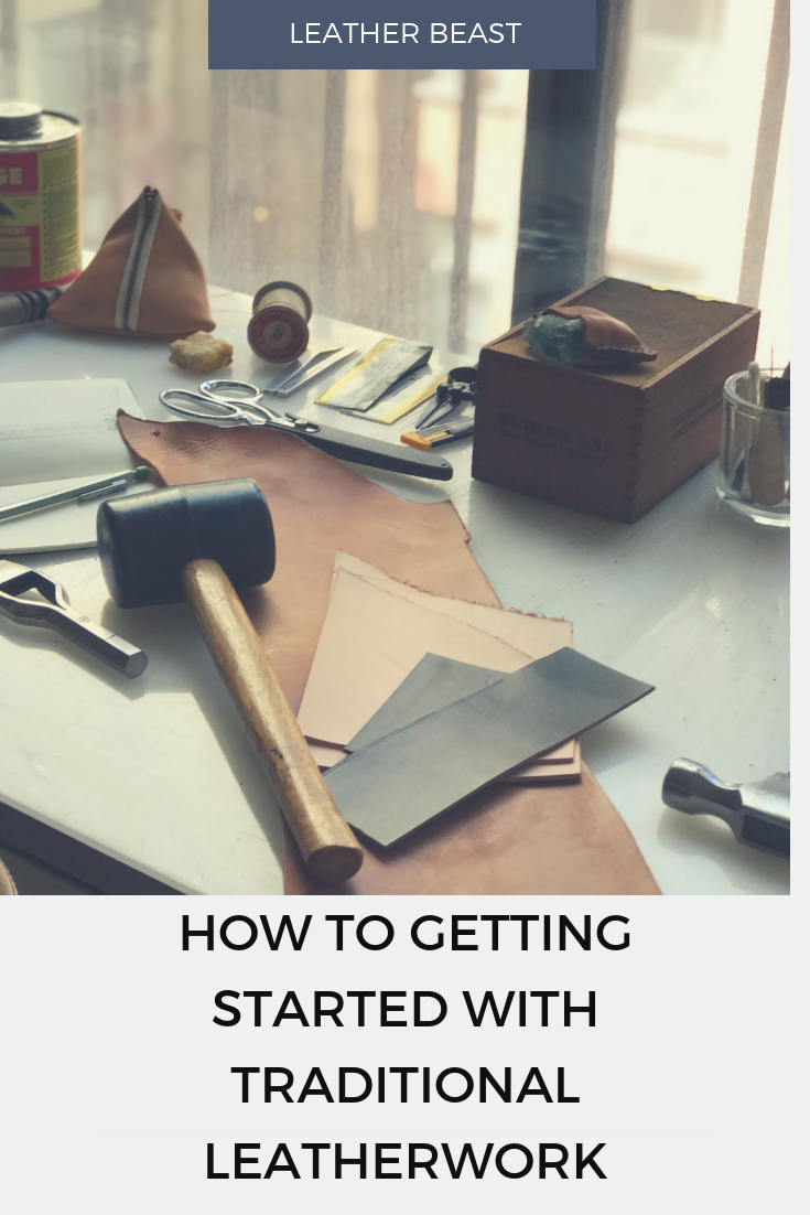 Three Tips For Getting Started With Traditional Leatherwork.png