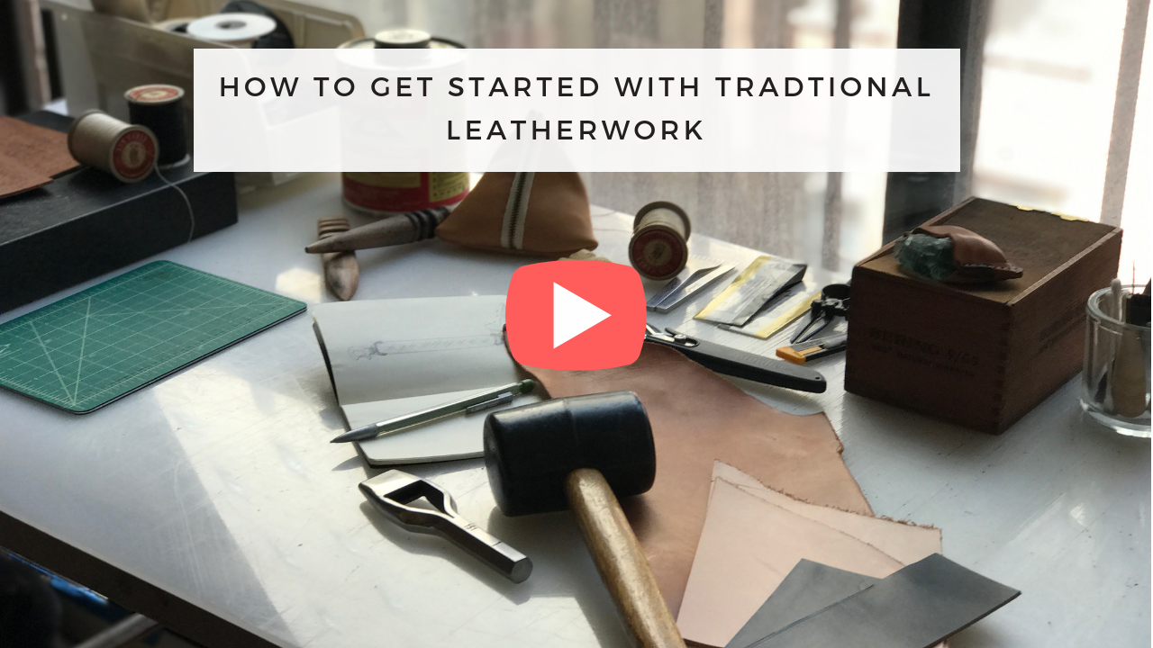 Three Tips For Getting Started With Traditional Leatherwork (1).png
