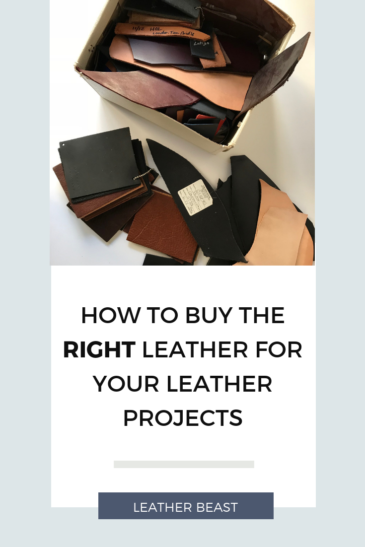 How to Buy the Right Leather for Your Leather Projects.png