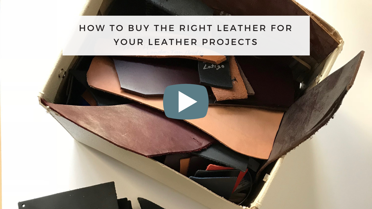 How to Buy the Right Leather for Your Leather Projects (1).png