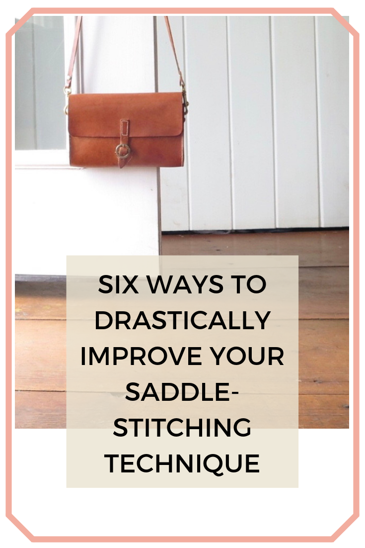 Six Ways to Drastically Improve Your Saddle-stitching Technique (1).png