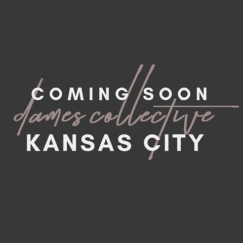 We're coming for you KANSAS CITY!  Dames Collective is the ultimate networking group for this generations female leaders, entrepreneurs and innovators!  LAUNCH PARTY 06.20