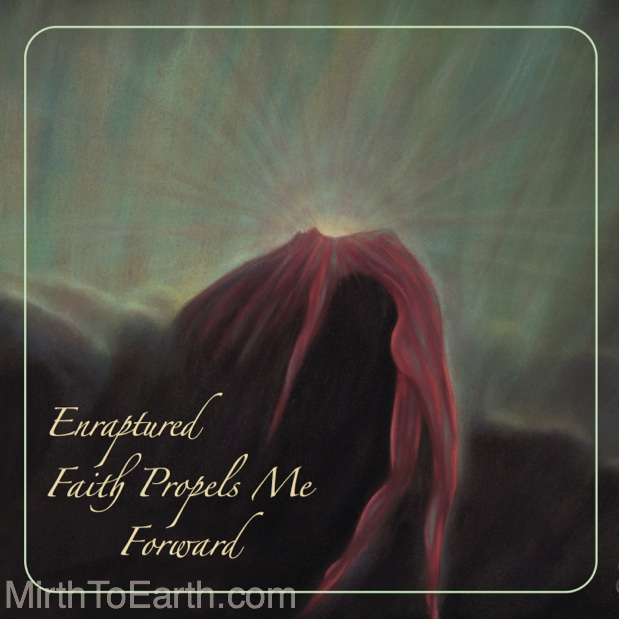 WEEK 26 Enraptured Faith.jpg