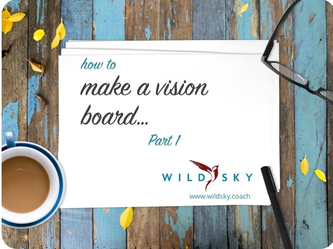 how to make a vision board blog image.jpeg
