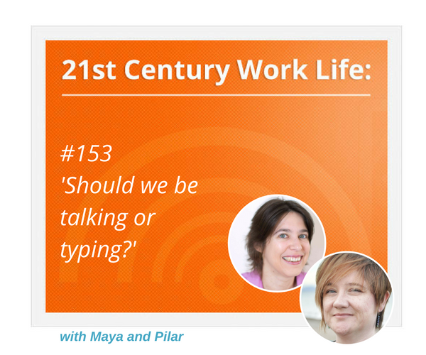 WLP153_Should We Be Talking or Typing?.png