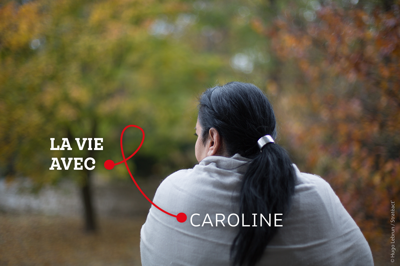 « J'avais peur de garder le bébé, j'avais peur qu'il soit contaminé. », Caroline, personne vivant avec le VIH