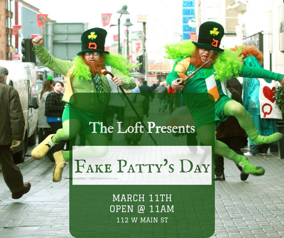 Fake Patty's Day At The Loft (1).jpg