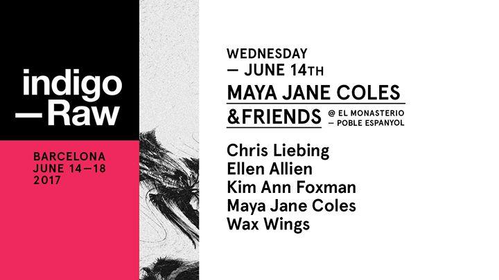 Maya Jane Coles and friends Off Week 2017