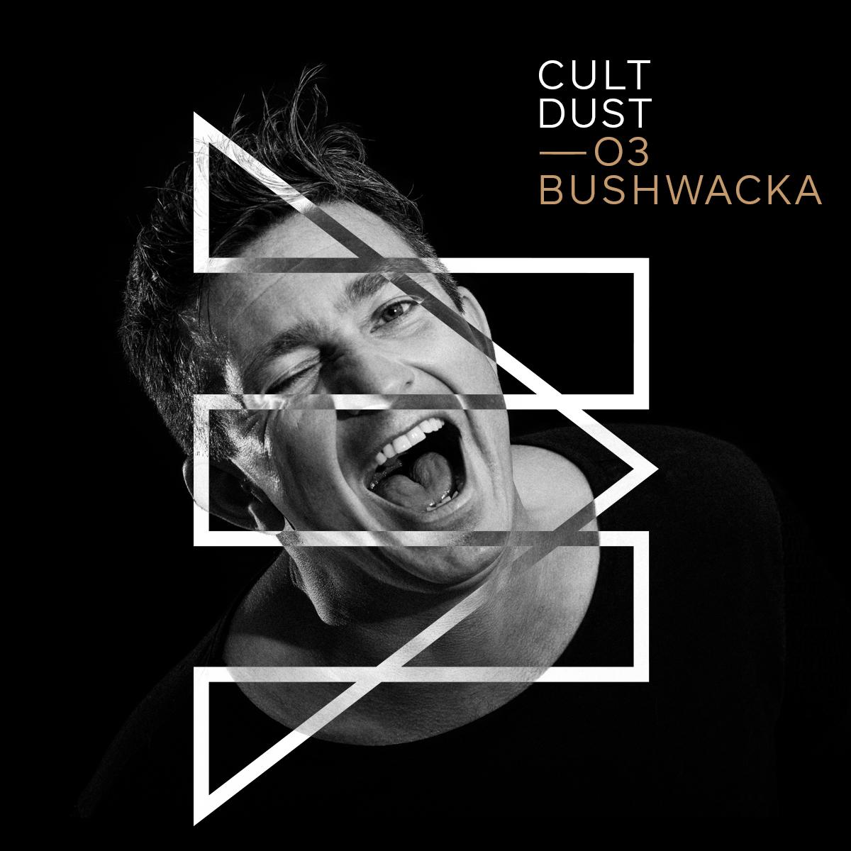 Bushwacka CultDust.jpg