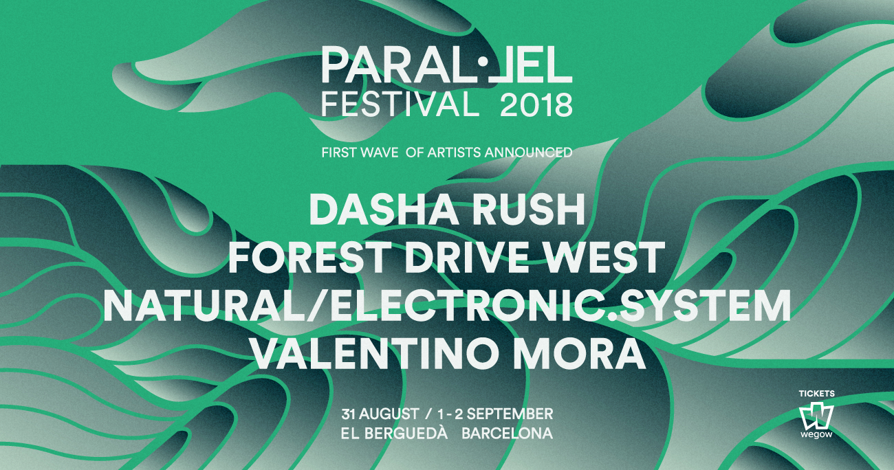 Parallel Festival 2018 Dasha Rush Forest Drive West Natural electronic system Valentino Mora.jpg