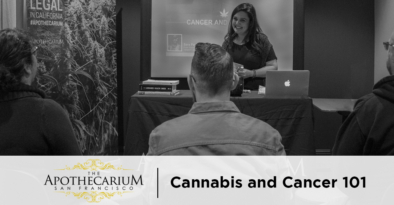 the apothecarium san francisco a medical and recreational cannabis dispensary discuss cancer and marijuana