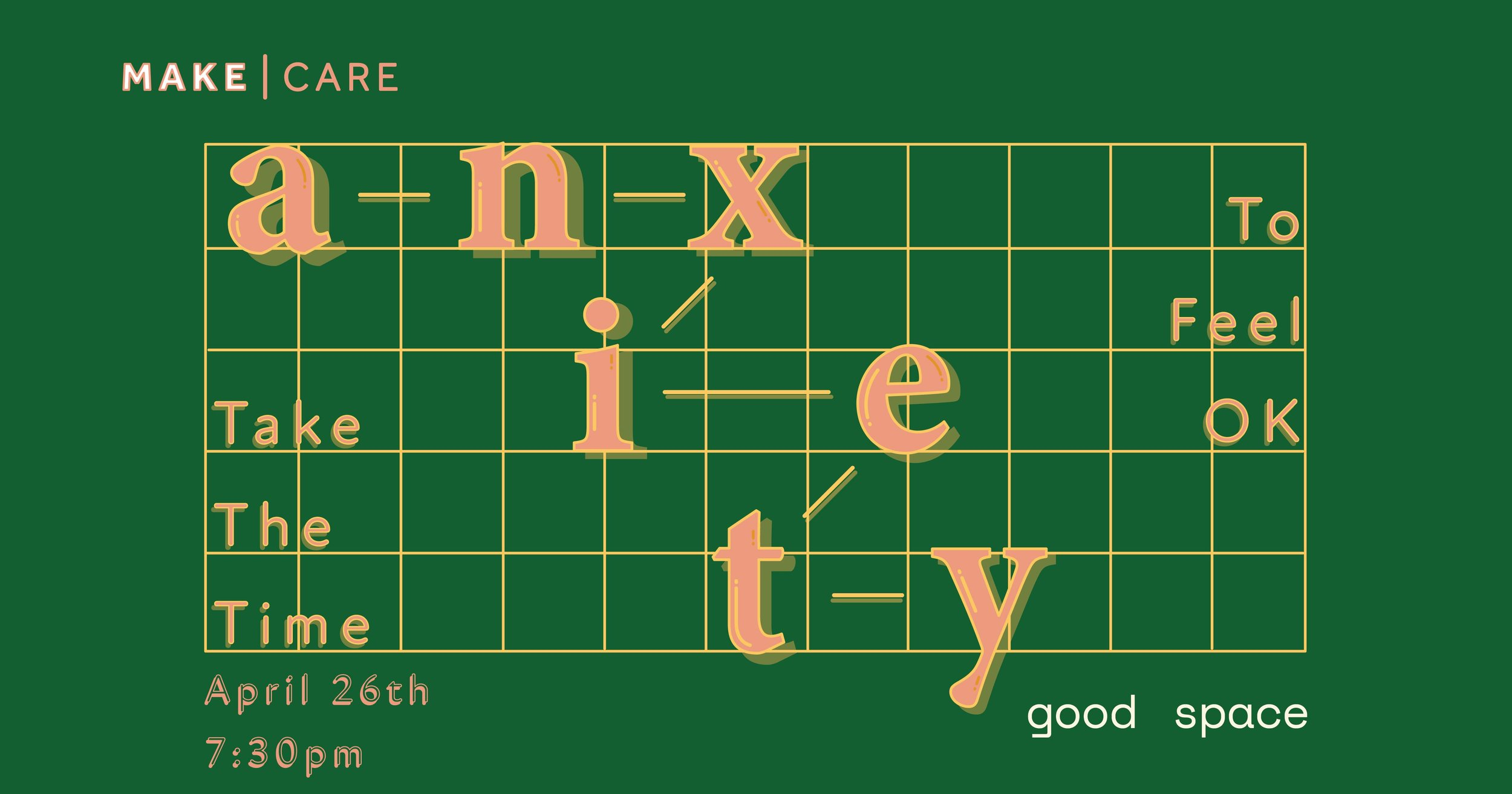 Anxiety Graphic_GoodSpace__EventGraphic2.jpg