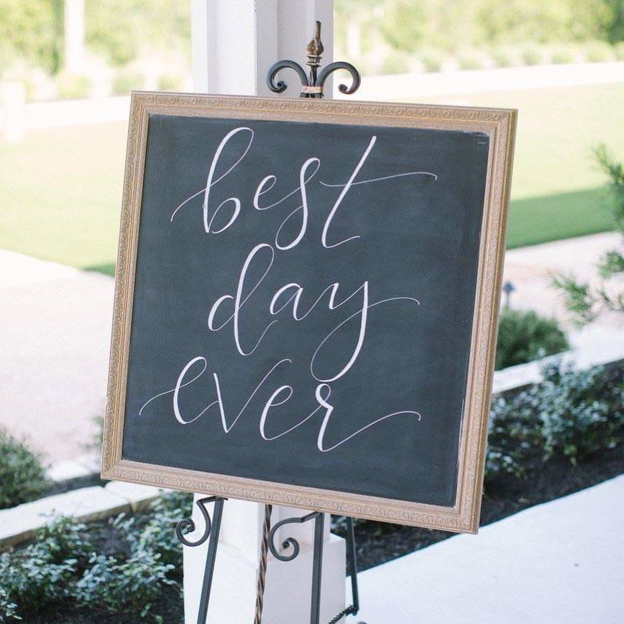 """Best Day Ever"" Chalkboard"