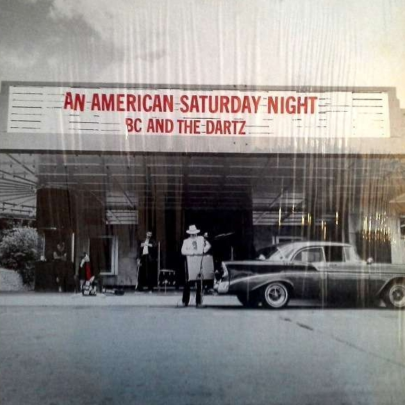 An American Saturday Night (by BC & The Dartz) (Track Records, 1986)