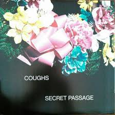 Coughs - Secret Passage