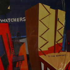 Watchers - To the Rooftops